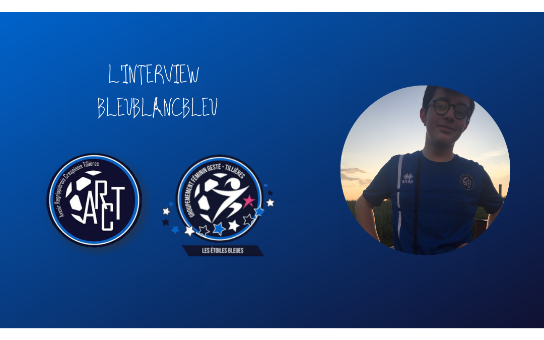 L'INTERVIEW BLEUBLANCBLEU #2