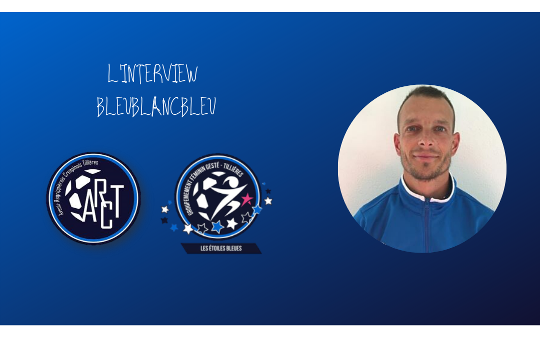 L'INTERVIEW BLEUBLANCBLEU #4