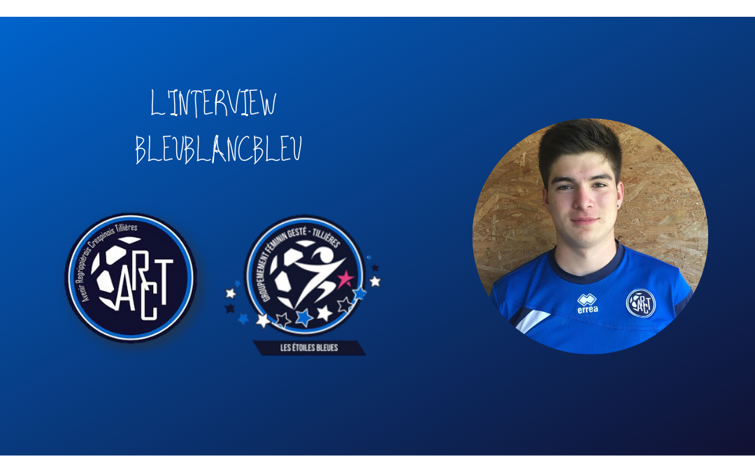 L'INTERVIEW BLEUBLANCBLEU #5