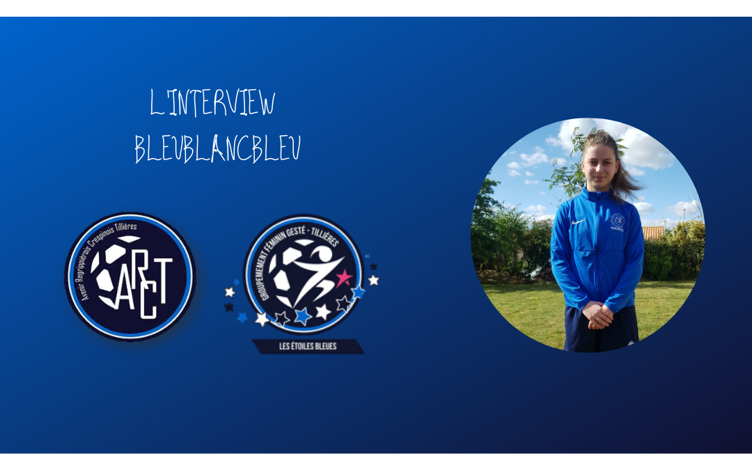 L'INTERVIEW BLEUBLANCBLEU #6