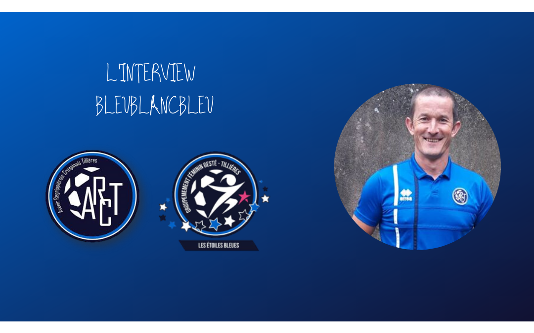 L'INTERVIEW BLEUBLANCBLEU #7