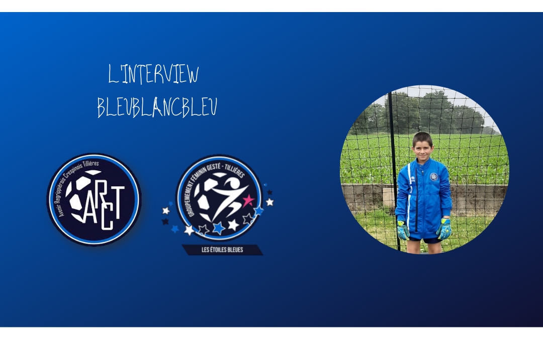L'INTERVIEW BLEUBLANCBLEU #8