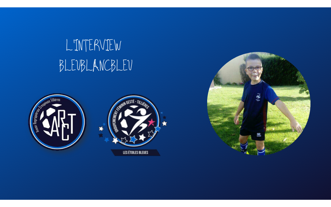 L'INTERVIEW BLEUBLANCBLEU #9
