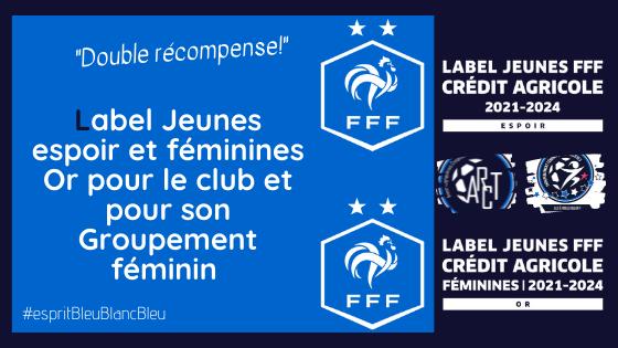 Double labellisation pour le club!