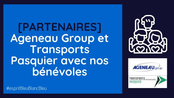 [PARTENAIRES] TRANSPORTS PASQUIER -AGENEAU GROUP AVEC NOS BENEVOLES