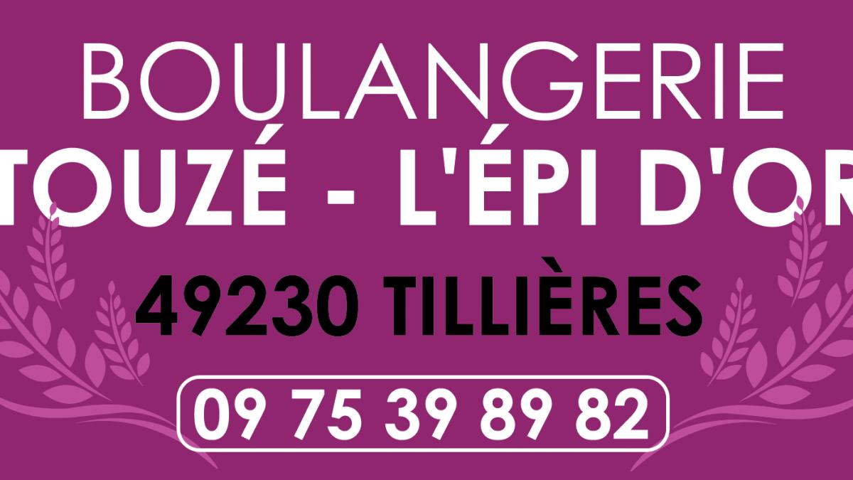 [PARTENAIRES] BOULANGERIE TOUZÉ L'ÉPI D'OR TILLIERES